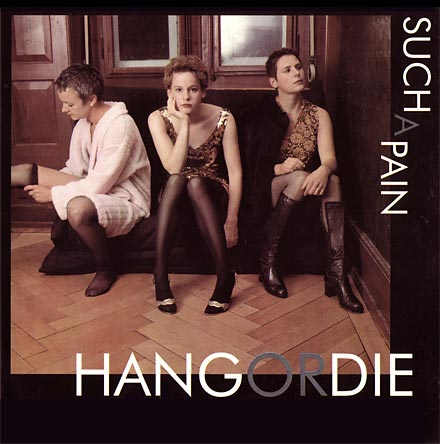 HANG OR DIE: Such A Pain / Cover front