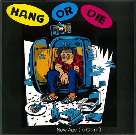 HANG OR DIE: New Age (to Come) / Cover front